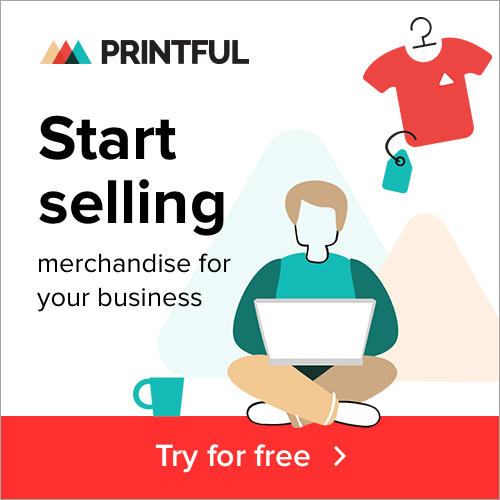 printful start selling merchandise for your business try for free